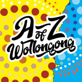 The A to Z of Wollongong podcast
