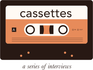 Cassettes with William July