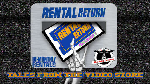 Rental Return: Tales From the Video Store