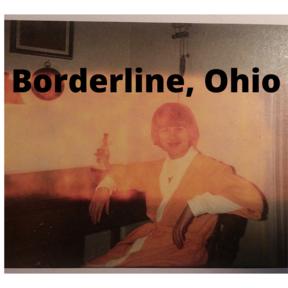 Borderline, Ohio