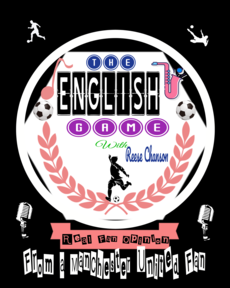 THE ENGLISH GAME Podcast
