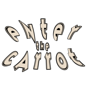 Enter the Carrot: a Mike and Liam Adventure
