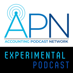 Accounting Podcast Network Experimental Podcast