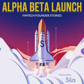 Alpha Beta Launch | Fintech Founder Stories