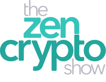 The Zen Crypto Show - Learn Bitcoin, Ethereum and how to invest in crypto