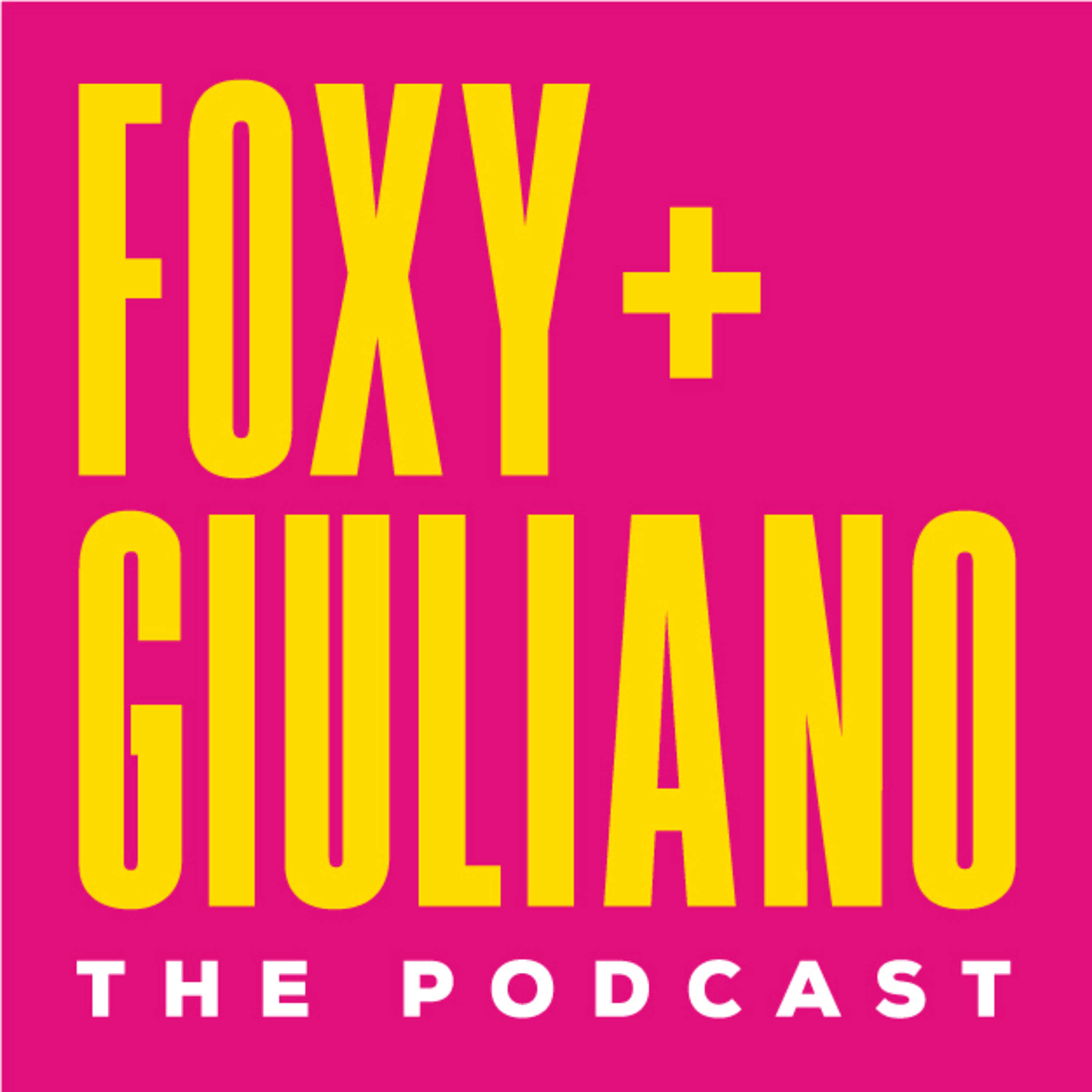 Foxy and Giuliano - The Podcast - The Trailer to Foxy and Giuliano - The Podcast