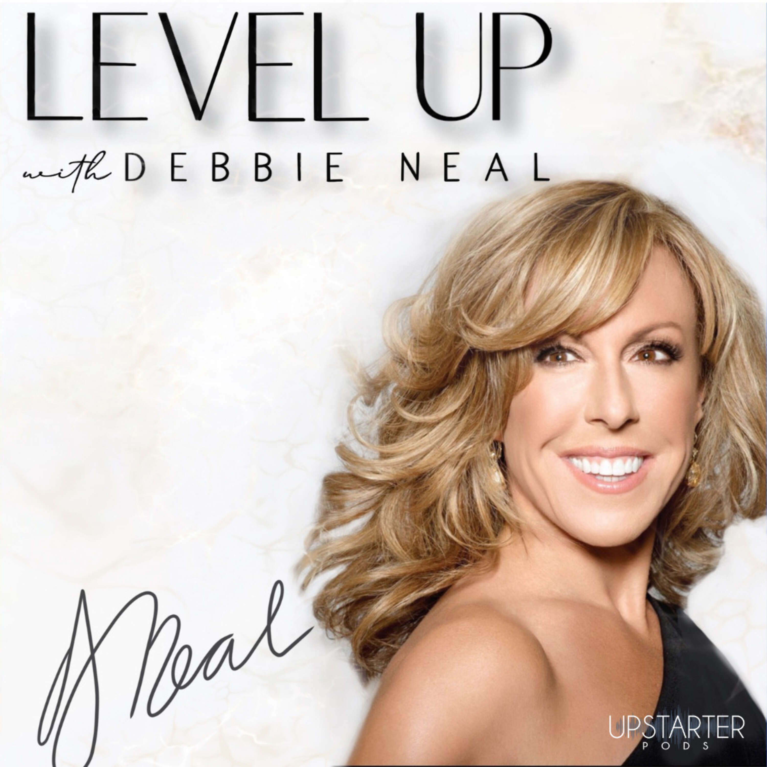 Level Up with Debbie Neal