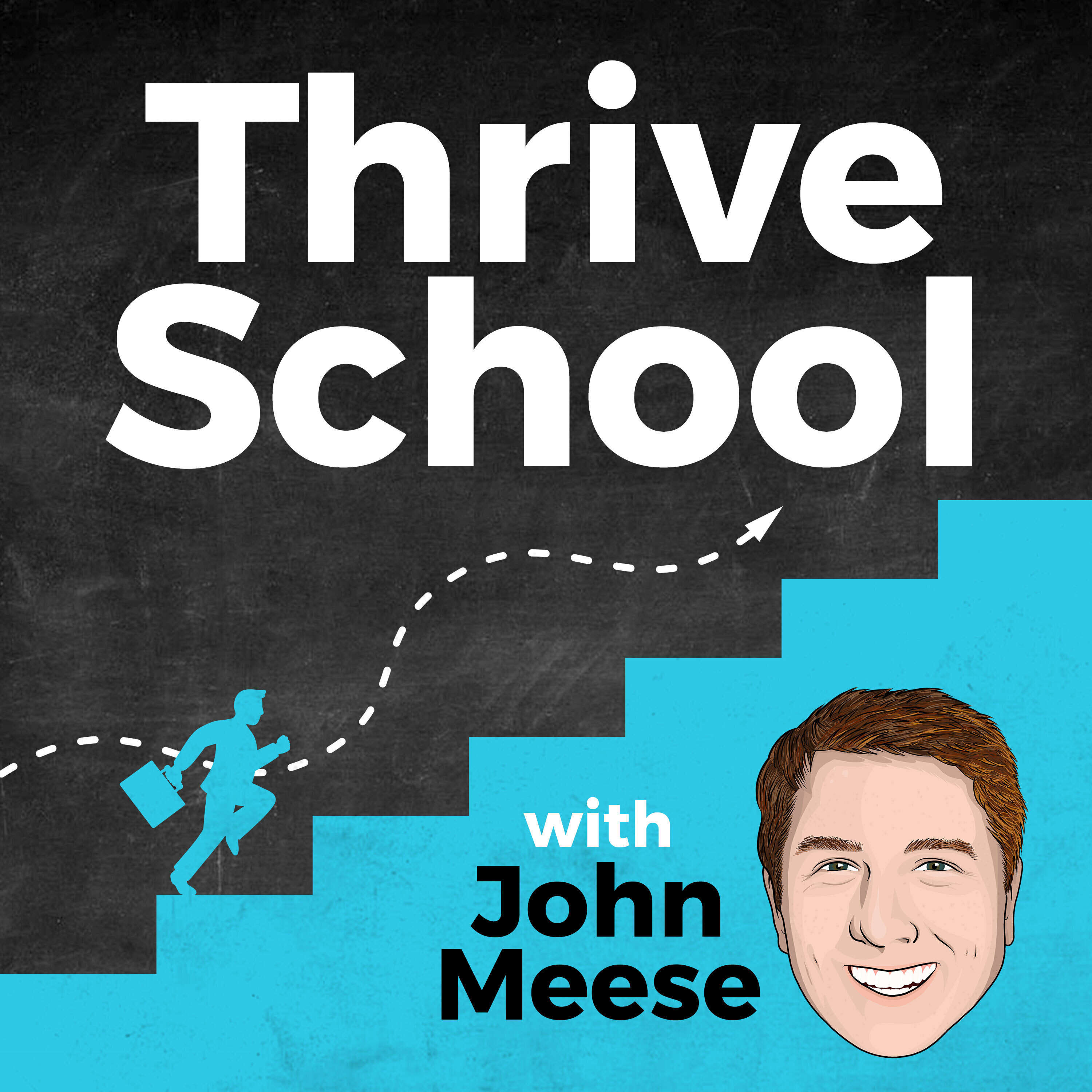 Thrive School with John Meese podcast show image
