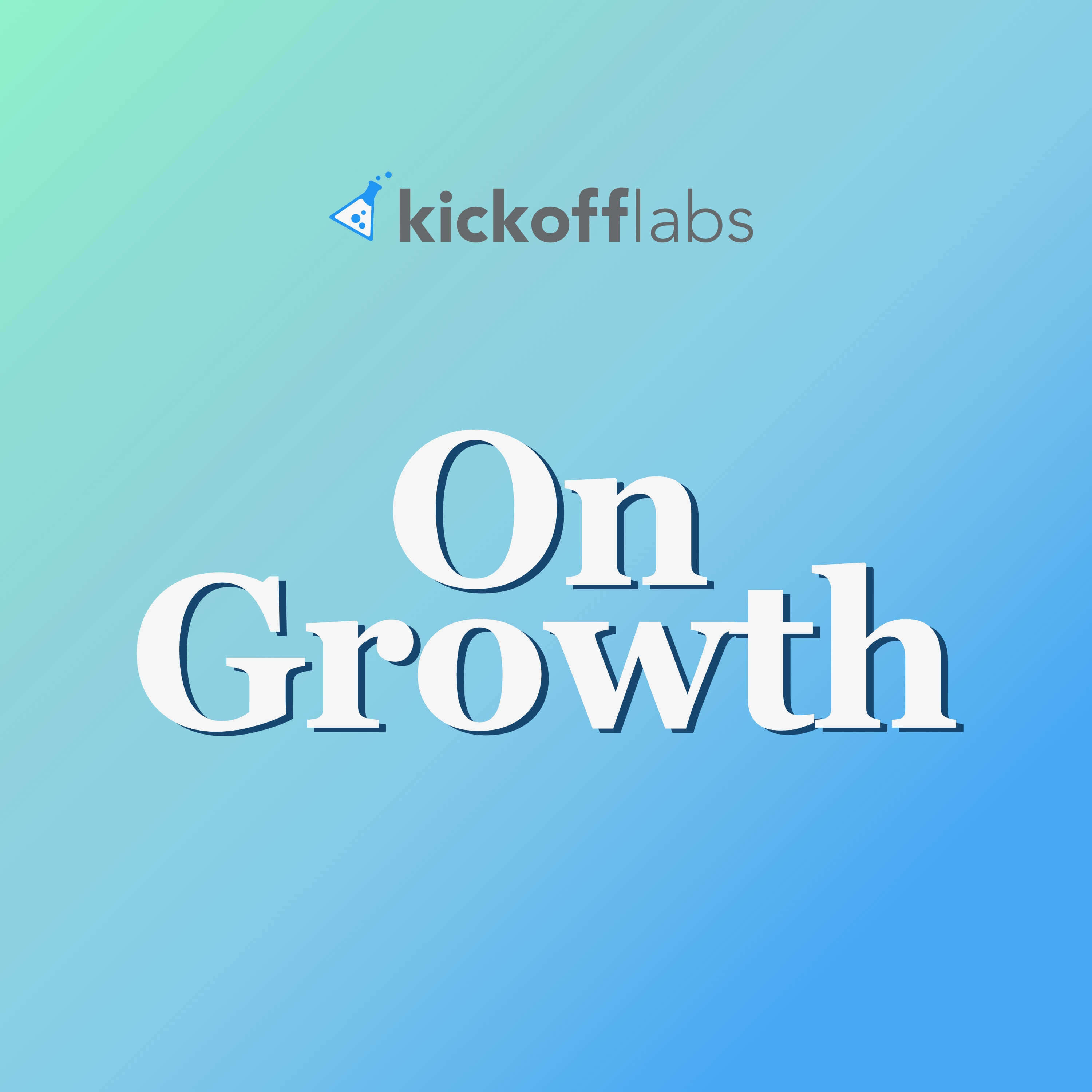 KickoffLabs On Growth on Smash Notes