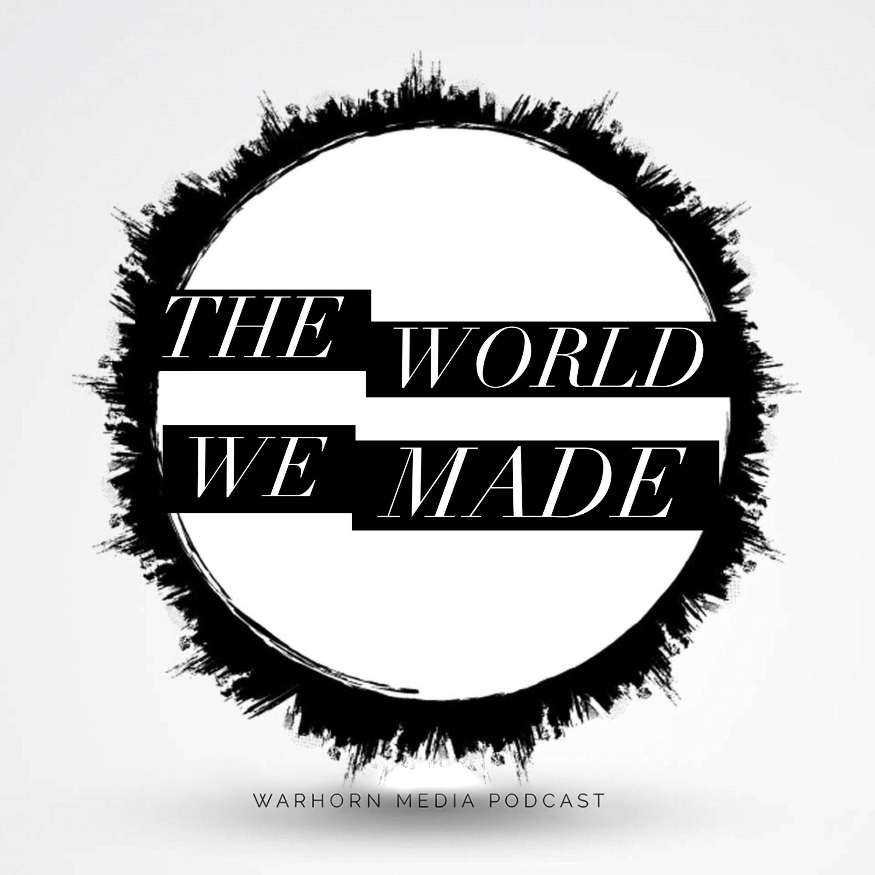 The World We Made