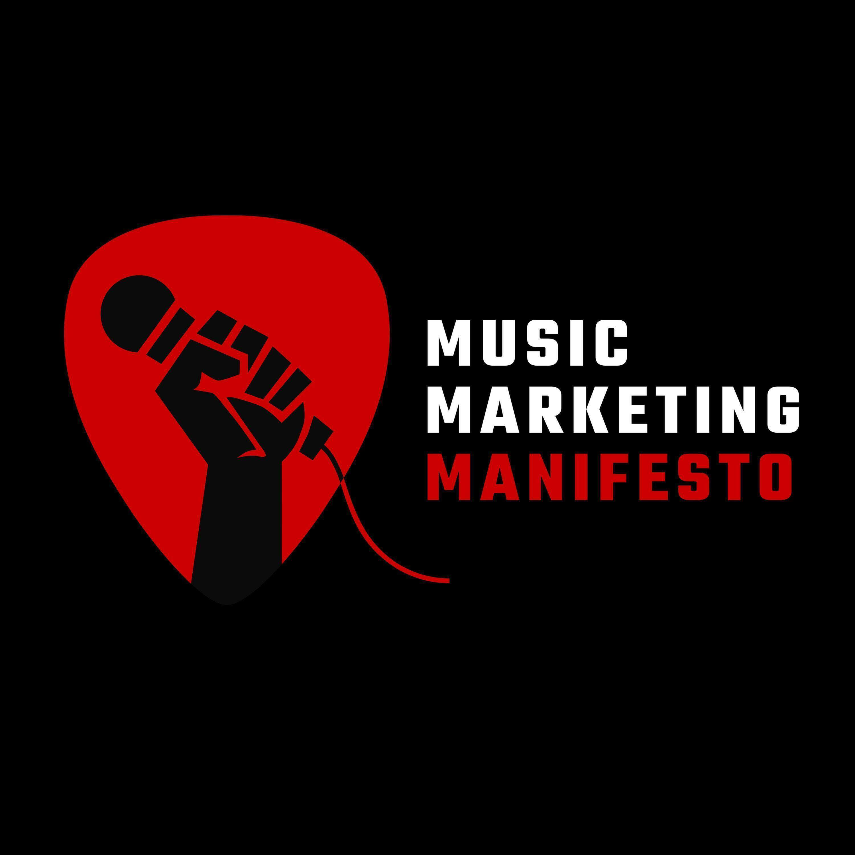 Music Marketing Manifesto Podcast