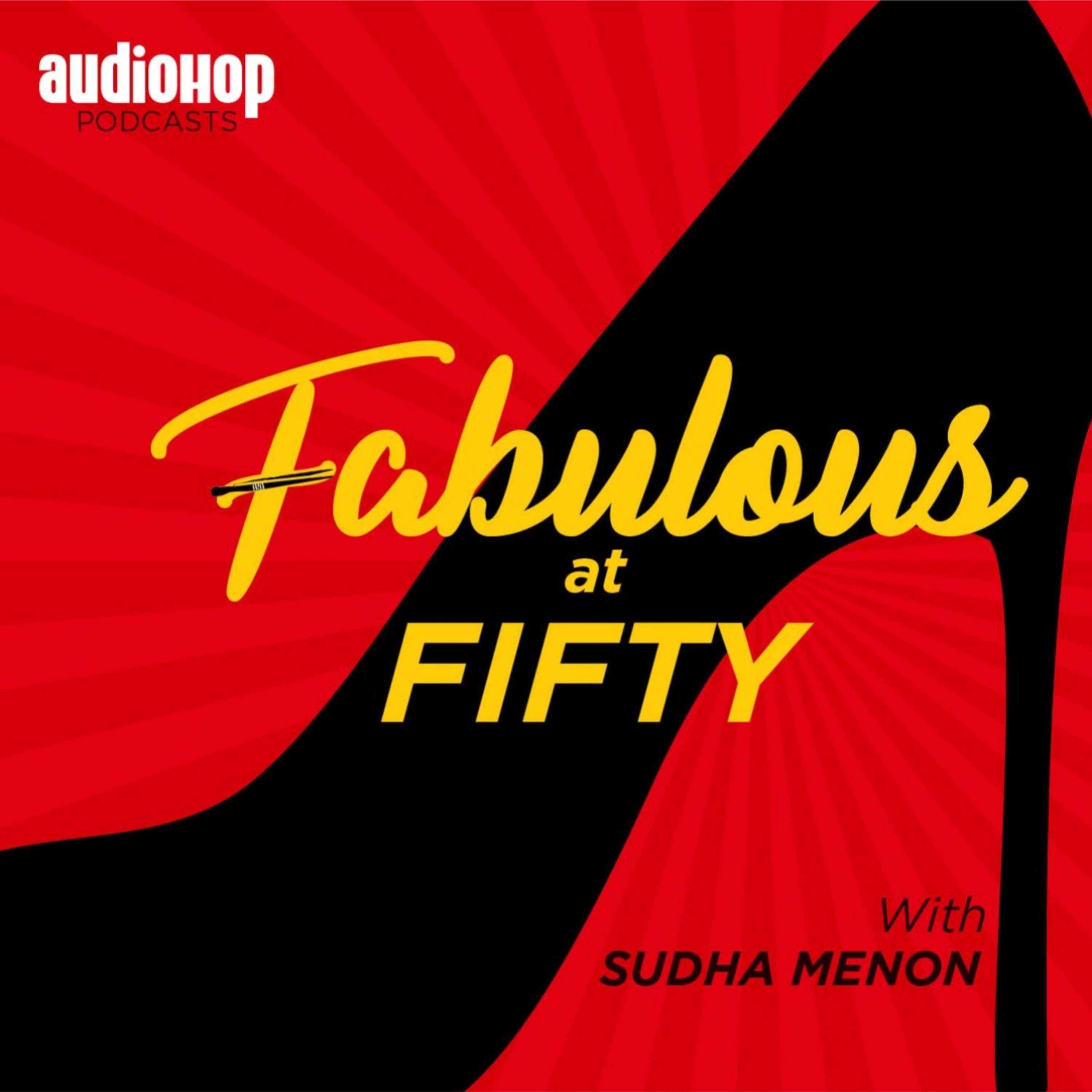 Fabulous at Fifty - Episode 05: The 'D' Word