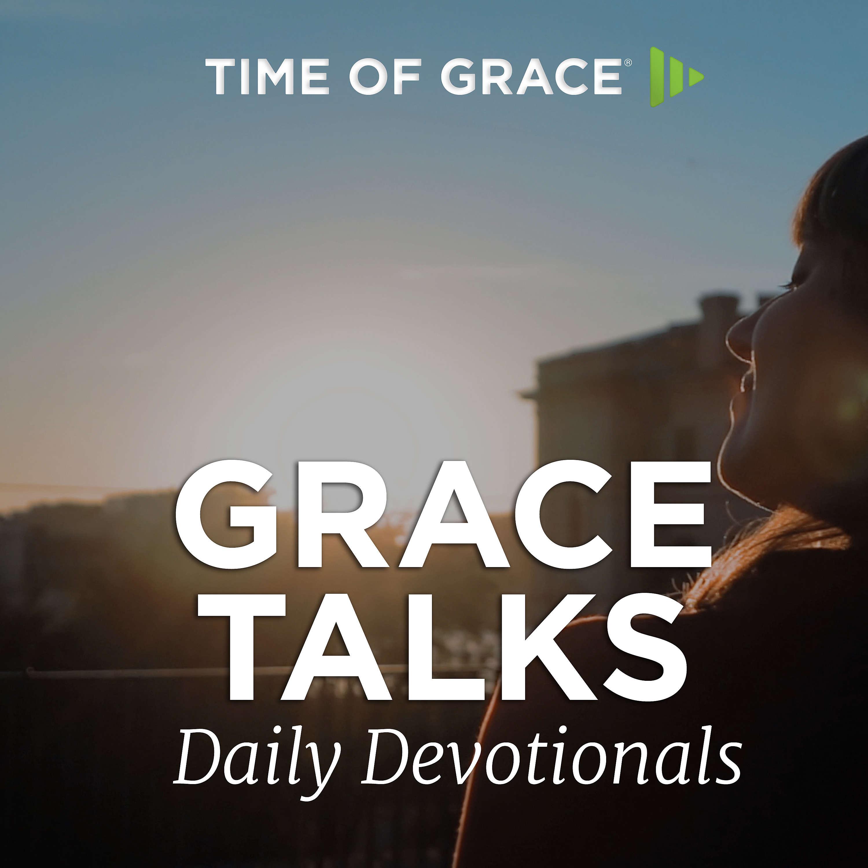 Grace Talks Daily Devotionals